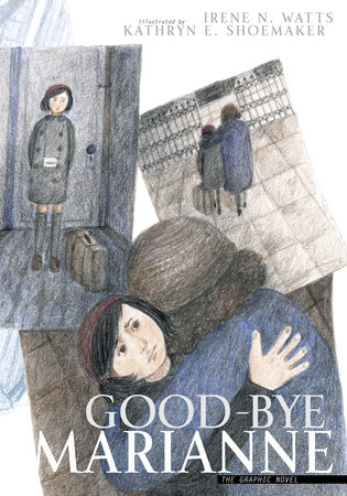 Good-bye Marianne by Irene N.Watts