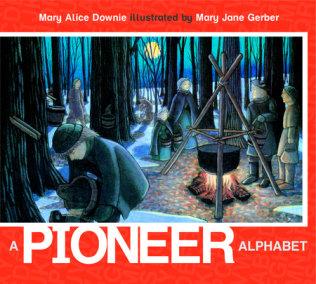 A Pioneer Alphabet