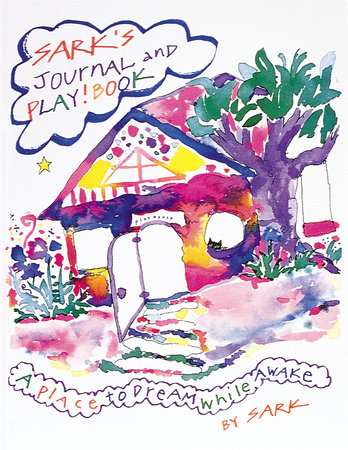 SARK's Journal and Play! Book by Sark