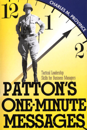 Patton's One-Minute Messages by Charles Province