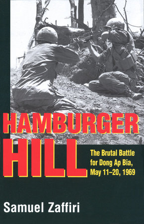 Hamburger Hill by Samuel Zaffiri