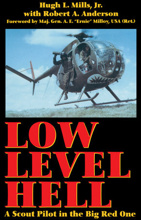 Low Level Hell by Hugh L. Mills, Jr.