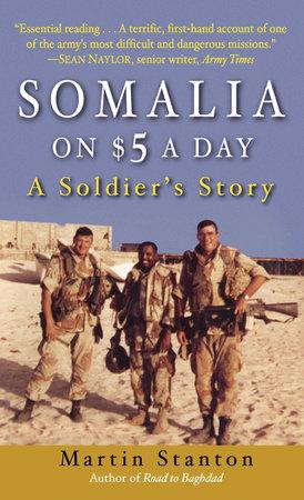 Somalia on $5 a Day by Martin Stanton