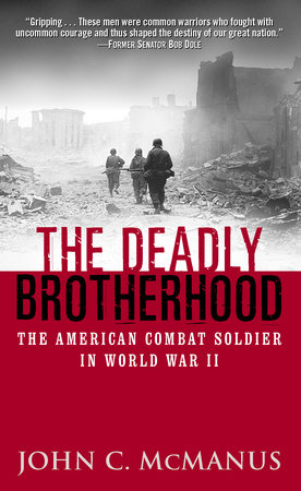 The Deadly Brotherhood by John McManus