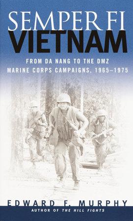 Semper Fi-Vietnam by Edward F. Murphy