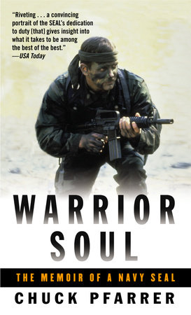 Warrior Soul by Chuck Pfarrer