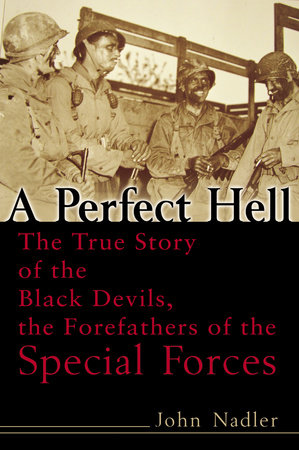 A Perfect Hell by John Nadler