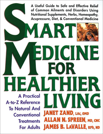 Smart medicine for healthier living by janet zand james b lavalle smart medicine for healthier living by janet zand and james b lavalle fandeluxe Gallery