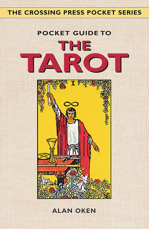 Pocket Guide to the Tarot by Alan Oken