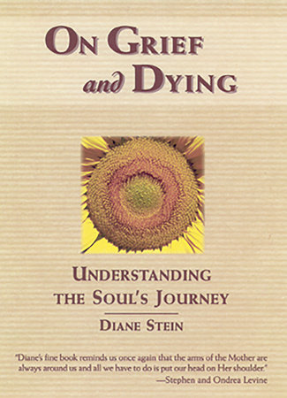 On Grief and Dying by Diane Stein