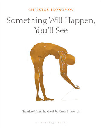 The cover of the book Something Will Happen, You'll See
