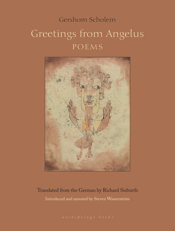 Greetings From Angelus by Gershom Scholem