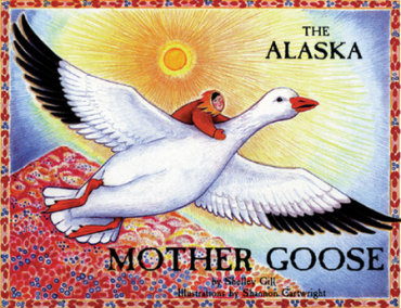 The Alaska Mother Goose