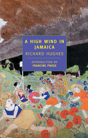 A High Wind in Jamaica by Richard Hughes