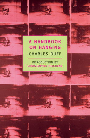 A Handbook on Hanging by Charles Duff