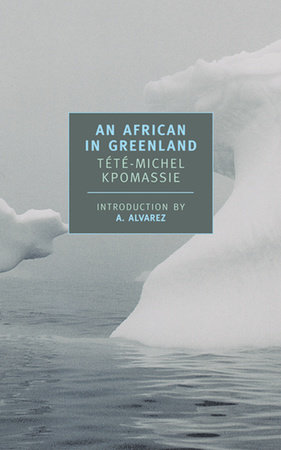 An African in Greenland by Tété-Michel Kpomassie