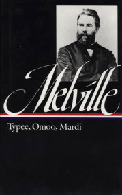 Herman Melville: Typee, Omoo, Mardi (LOA #1)