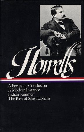 William Dean Howells: Novels 1875-1886 (LOA #8) by William Dean Howells
