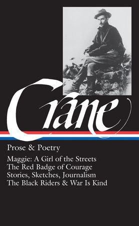 stephen crane prose and poetry by stephen crane  stephen crane prose and poetry by stephen crane