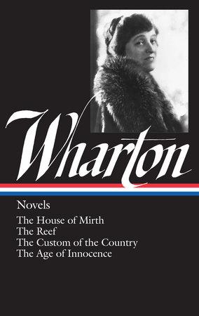 Edith Wharton: Novels (LOA #30) by Edith Wharton