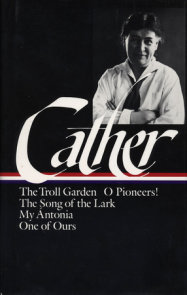 Willa Cather: Early Novels & Stories (LOA #35)