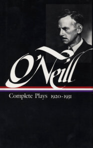 Eugene O'Neill: Complete Plays Vol. 2 1920-1931 (LOA #41)