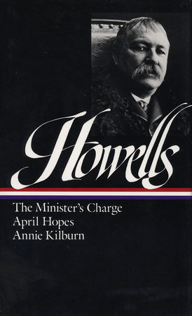 William Dean Howells: Novels 1886-1888 (LOA #44)