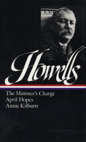 William Dean Howells: Novels 1886-1888 (LOA #44)
