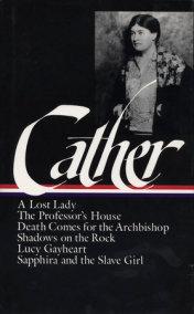 Willa Cather: Later Novels (LOA #49)
