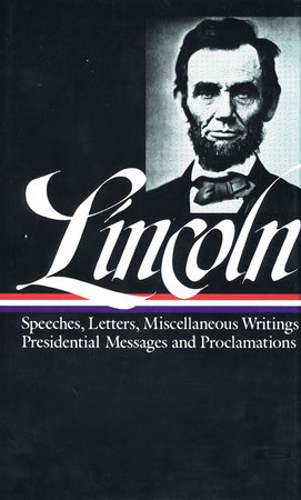 Abraham Lincoln: Speeches & Writings 1859-1865