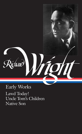 Richard Wright: Early Works (LOA #55)