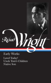 Richard Wright: Early Works (LOA #55)