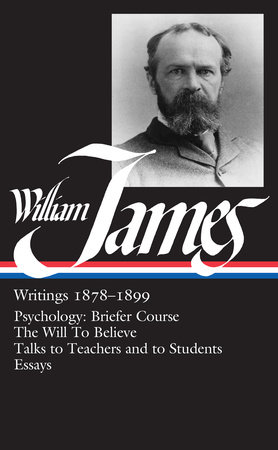 William James: Writings 1878-1899 (LOA #58)