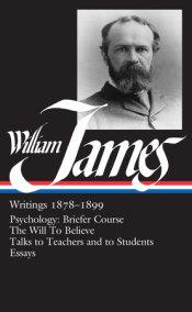 William James: Writings 1878-1899