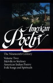 American Poetry: The Nineteenth Century Vol. 2 (LOA #67)