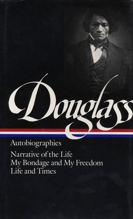 Frederick Douglass: Autobiographies
