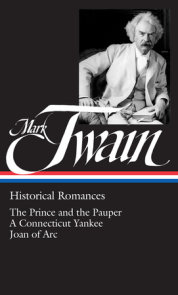 Mark Twain: Historical Romances (LOA #71)