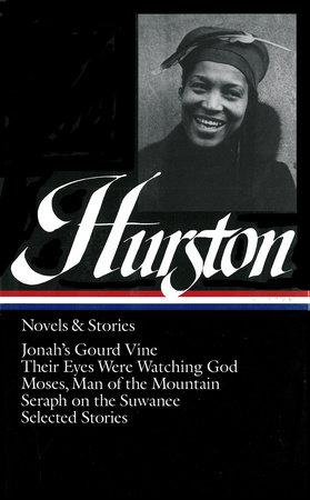 Zora Neale Hurston: Novels & Stories (LOA #74) by Zora Neale Hurston