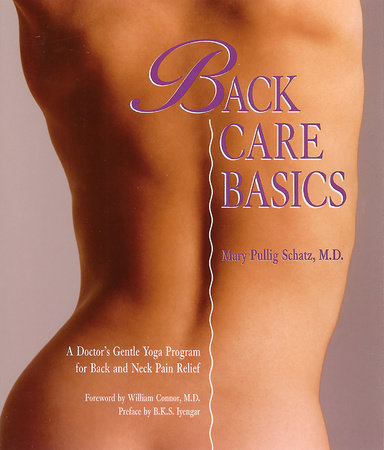 Back Care Basics by Mary Pullig Schatz
