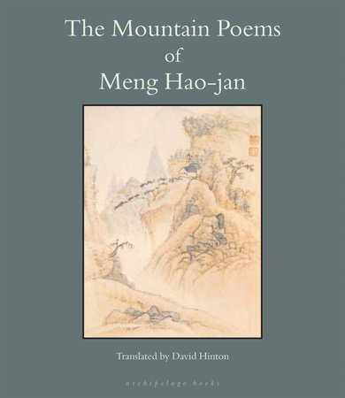 The Mountain Poems of Meng Hao-Jan by Meng Hao-Jan