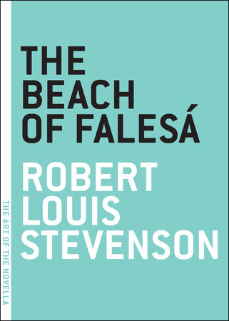The Beach of Falesa by Robert Louis Stevenson