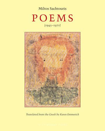 Poems (1945-1971) by Miltos Sachtouris