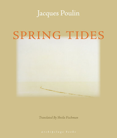 Spring Tides by Jacques Poulin