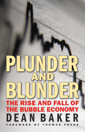 Plunder and Blunder by Dean Baker