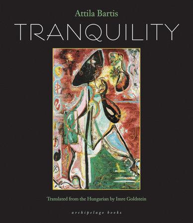 Tranquility by Attila Bartis