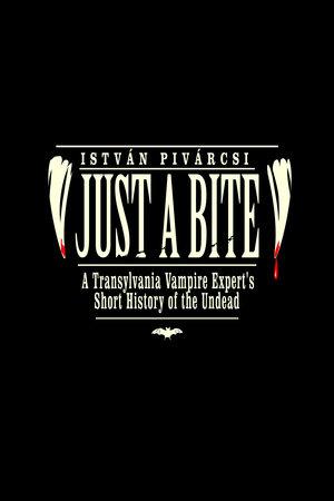 Just a Bite by Istvan Pivarcsi
