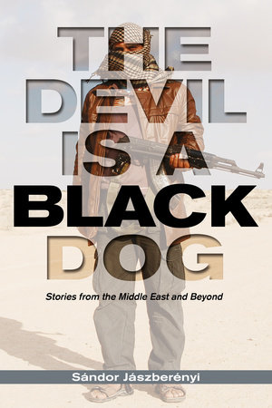 The Devil is a Black Dog by Sandor Jaszberenyi