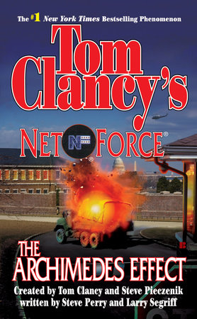 Tom Clancy's Net Forece: The Archimedes Effect by Steve Perry and Larry Segriff