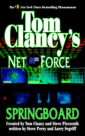 Tom Clancy's Net Force: Springboard by Steve Perry