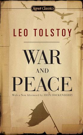 War and Peace by Leo Tolstoy: 9781101003831 | PenguinRandomHouse.com: Books